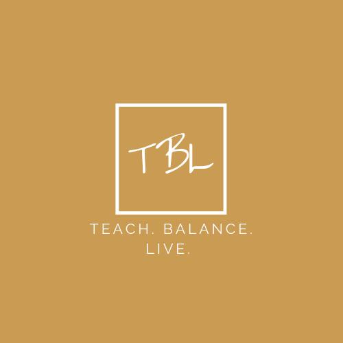 Teach. Balance. Live.